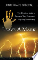 Leave A Mark : it is or how to...