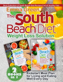 The South Beach Diet Weight Loss Solution