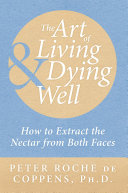 The Art Of Living Dying Well