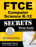 FTCE Computer Science K 12 Secrets Study Guide