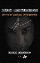 Self Initiation The Secrets Of Spiritual Enlightenment
