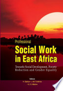 Professional Social Work in East Africa Region Call For Substantial Action