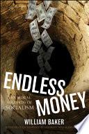 Endless Money