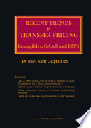 Recent Trends In Transfer Pricing Intangibles  GAAR and BEPS