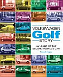 The Volkswagen Golf Story