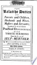 The Relative Duties Of Parents And Children Husbands And Wives Masters And Servants