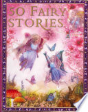 50 Fairy Stories Around The World From Such