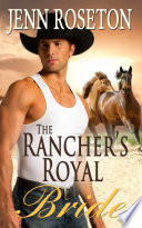 The Rancher s Royal Bride