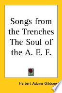 Songs from the Trenches the Soul of the A  E  F
