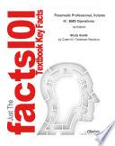 Paramedic Professional  Volume III   EMS Operations