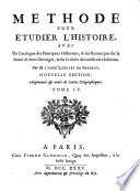 Méthode pour étudier l'histoire avec un catalogue des principaux historiens ... 3