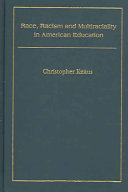 Race, racism, and multiraciality in American education