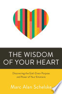 The Wisdom of Your Heart