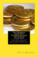 Hotel Management and Operations Free Online Advertising Video Marketing Strategy Book
