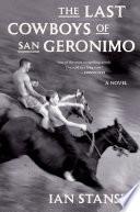 The Last Cowboys of San Geronimo Book PDF