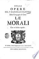 Delle opere del P  Daniello Bartoli della Compagnia di Gies