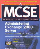 Mcse Administering Exchange 2000 Server Study Guide Exam 70 224