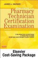 Mosby s Review for the Pharmacy Technician Certification Examination Pageburst E book on Vitalsource   Evolve Access