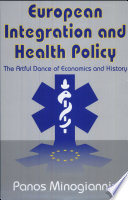European Integration And Health Policy : is still largely unknown. while policy...