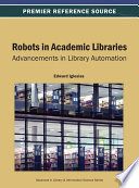 Robots in Academic Libraries  Advancements in Library Automation