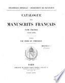Catalogue des manuscrits francais