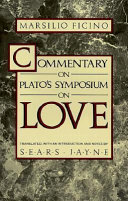Commentary On Plato S Symposium On Love
