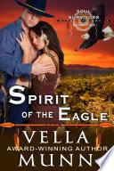 Spirit of the Eagle  The Soul Survivors Series  Book 2