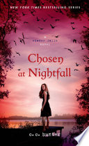 Chosen at Nightfall Shadow Falls Series Kylie S Epic Journey Is About