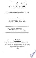 Oriental tales, tr. into Engl. verse by J.Hoppner