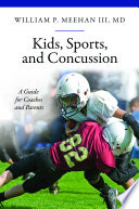Kids  Sports  and Concussion
