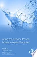 Aging And Decision Making