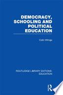 Democracy  Schooling and Political Education  RLE Edu K