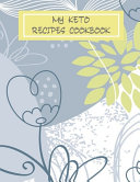 My Keto Recipes Cookbook