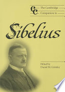 The Cambridge Companion to Sibelius Of Finland S Greatest Composer