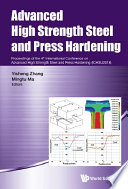 Advanced High Strength Steel And Press Hardening Proceedings Of The 4th International Conference On Advanced High Strength Steel And Press Hardening Ichsu2018