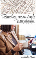 Technology Made Simple for Start-up Businesses