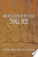 And the Queen of the South Shall Rise