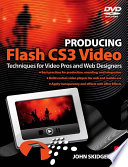 Producing Flash CS3 Video