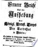 Fernerer Bericht auf die Aufhebung d  K  n  Preuss  Corps bei Landshut in Schlesien