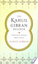 The Kahlil Gibran Reader