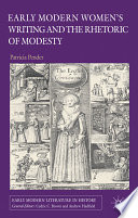 Early Modern Women S Writing And The Rhetoric Of Modesty book