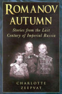 Romanov Autumn That Ruled Russia For Over 300 Years Charlotte