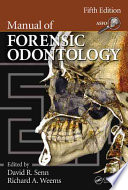 Manual of Forensic Odontology  Fifth Edition