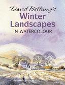 David Bellamy s Winter Landscapes