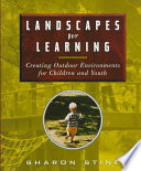 Landscapes for Learning Surroundings Of Their Childhood And They Re Likely To