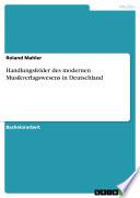 Handlungsfelder des modernen Musikverlagswesens in Deutschland