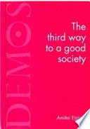 The Third Way to a Good Society
