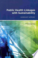 Public Health Linkages With Sustainability : rio de janeiro to reaffirm the declaration...