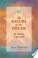 The Nature Of The Psyche A Seth Book