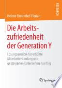 Die Arbeitszufriedenheit der Generation Y